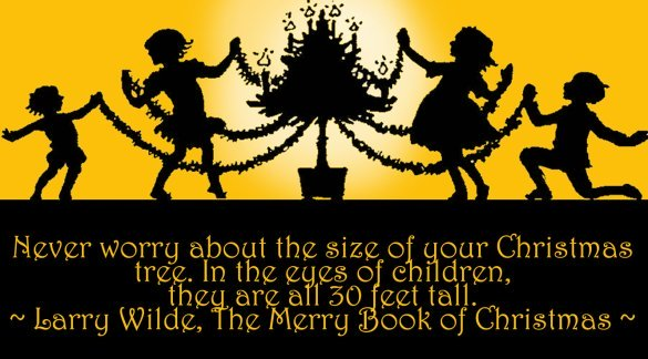 Silhouette picture quote of kids decorating their Christmas tree.