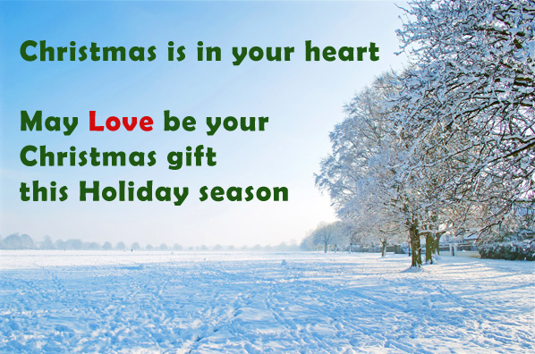 Christmas postcard of winter landscape: May love be your Christmas gift this holiday season.
