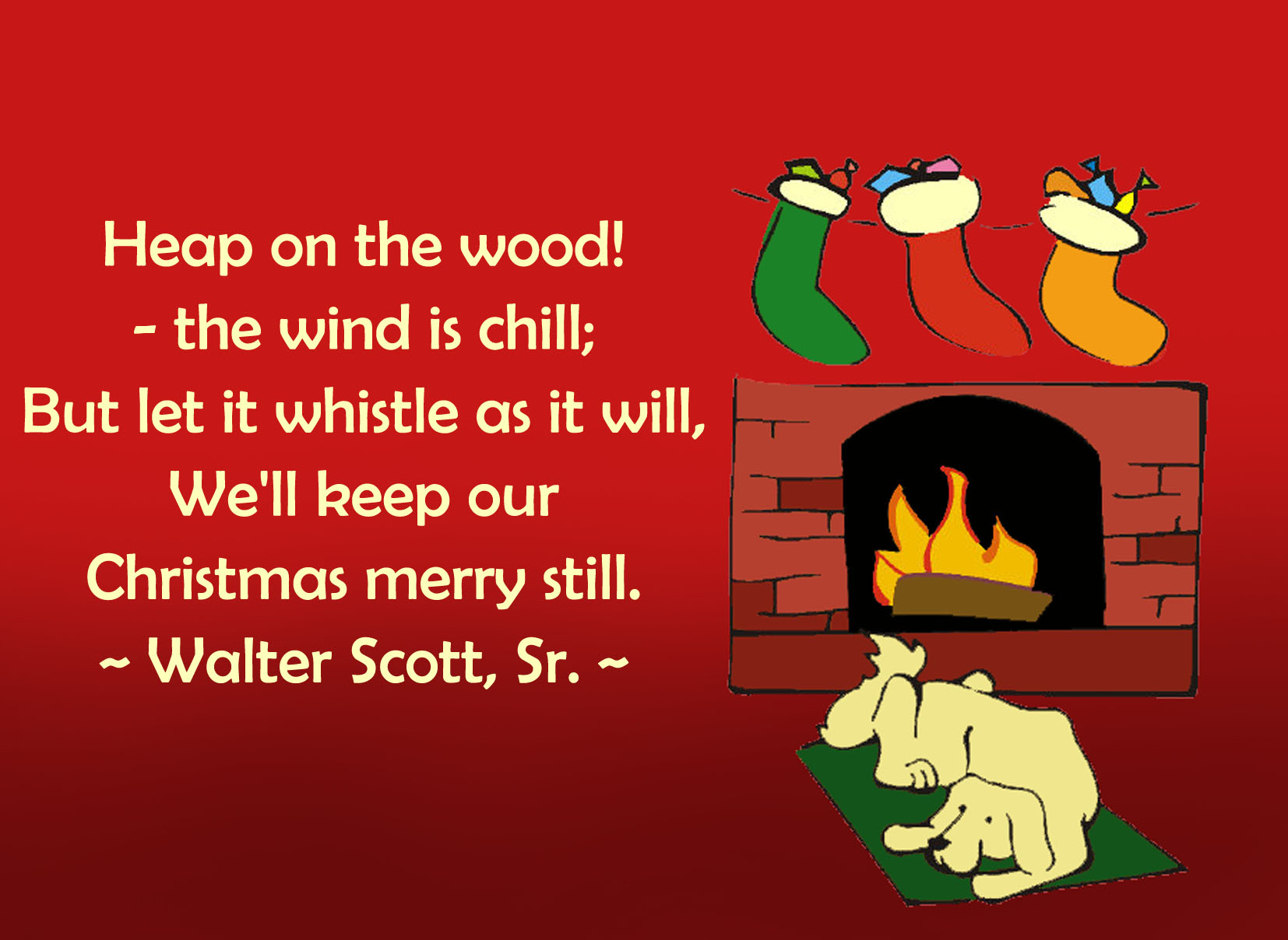 Chrismas card with dog in front of fireplace and a quote by Walter Scott, Sr.