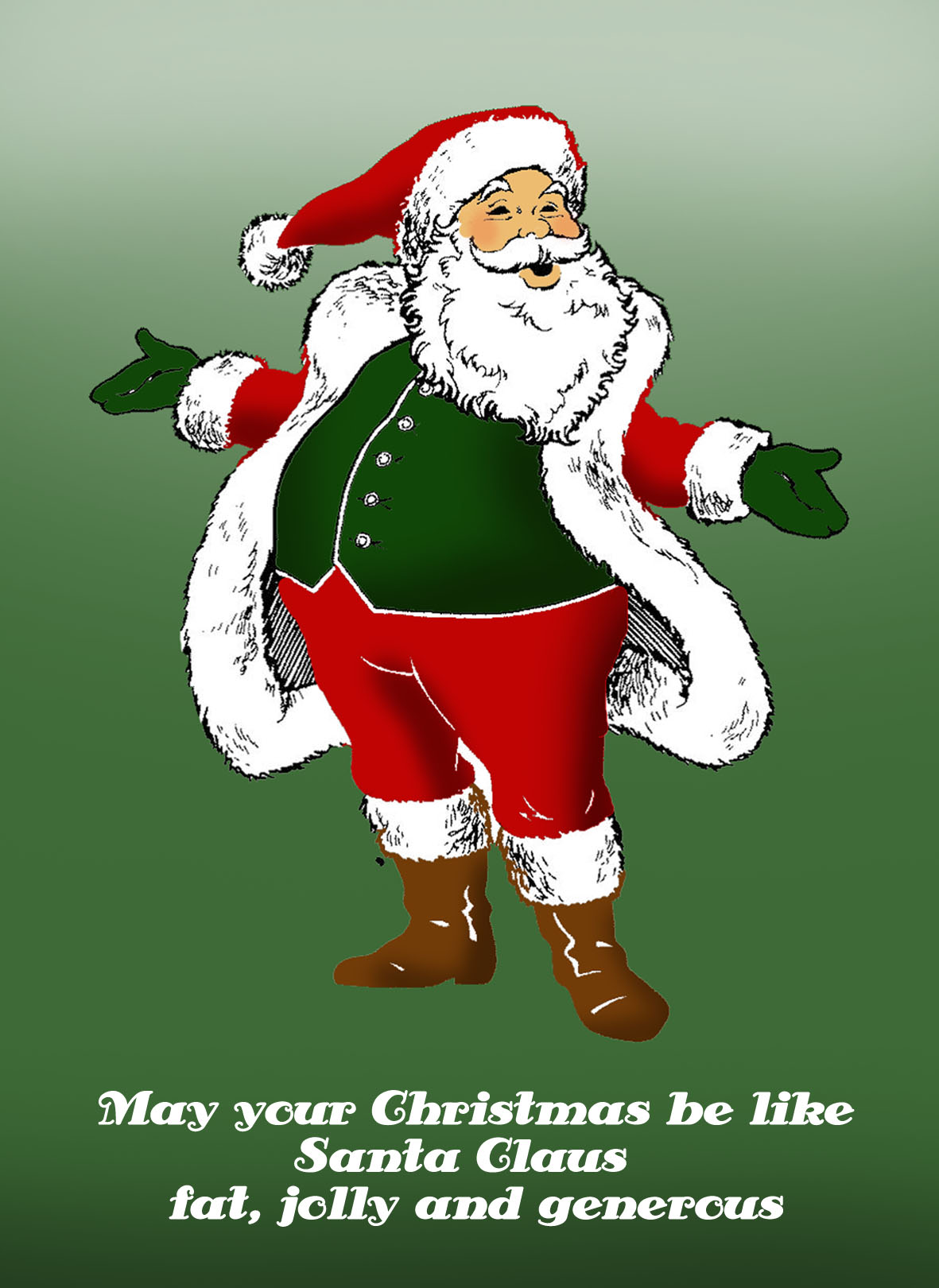 Funny Christmas card with fat Santa: May your Christmas be like Santa Claus: fat, jolly and generous