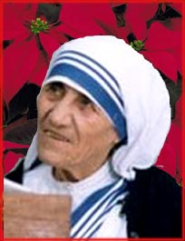 Mother Teresa Christmas quote.