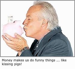 Money makes you do funny things: Picture of man kissing a pig!