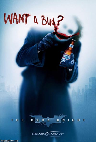 Budweiser ad from the Dark Knight - Want a Bud? - great visual beer ads