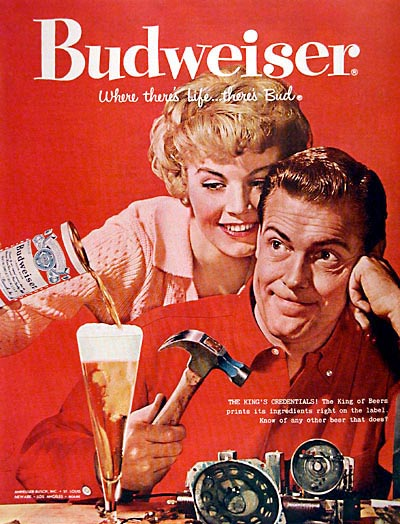 Old vintage Budweiser beer commercial - woman pouring her man a beer - Budweiser: Where there's Life ... There's Bud! Great alcohol ads