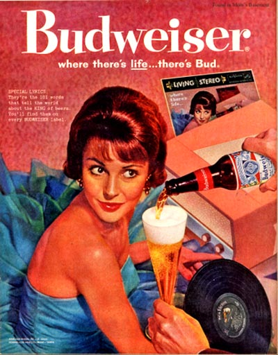 Old Budweiser commercials - Picture of a woman and old vinyl records. Budweiser: Where there's Life ... There's Bud!
