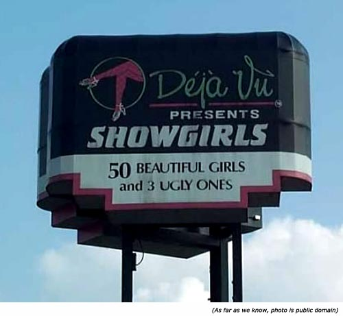 Funny road signs with showgirls: Déjà Vu Presents Showgirls: 50 Beautiful Girls and 3 Ugly Ones!
