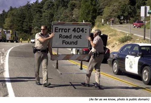 Funny traffic signs and silly signs: Error 404. Road not found!