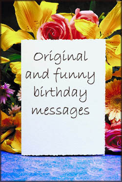 Writing funny birthday greetings on your birthday cards.