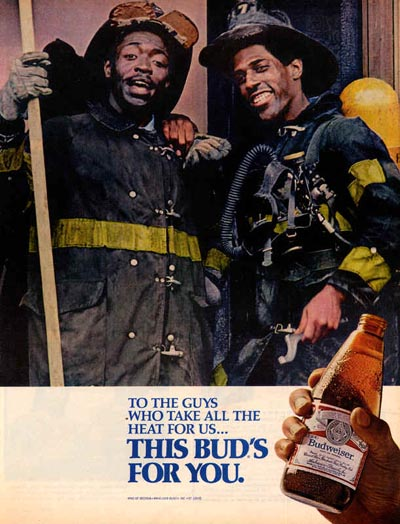 Vintage Budweiser ads - two firemen: To the guys who take all the heat for us ... This Bud's for you!