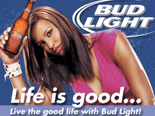 Budweiser commercials - young girl with Bud Light in her hand. Life is good ...