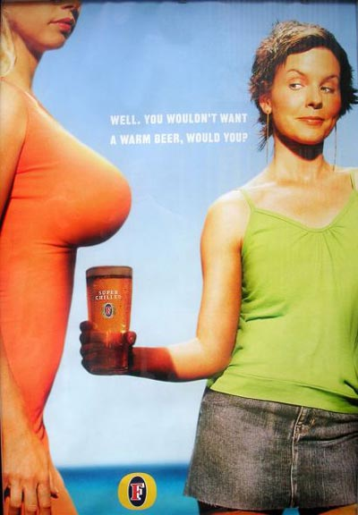 Foster's beer ads - Woman holding her beer under another woman's breast for the cooling shadow effect.