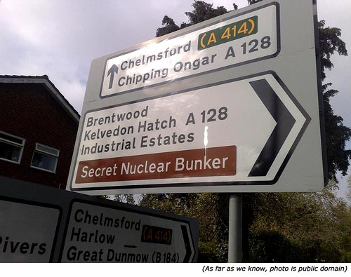 Funny, stupid signs and funny road signs: Secret Nuclear Bunker!