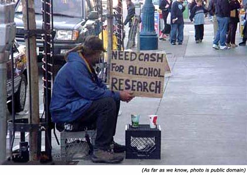 Funny signs from homeless people. Need cash for alcohol research.