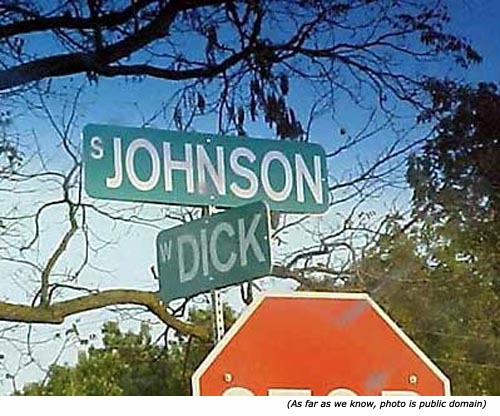 Funny street names: Johnson Street & Dick Way