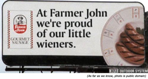 Hilarious and funny restaurant signs: At farmer John, we're proud of our little wieners!