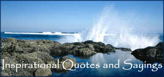 Inspirational quotes and sayings: Sea shore with cliffs and waves splashing against rocks.