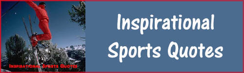 Powerful Inspirational Sports Quotes for Athletes and Others