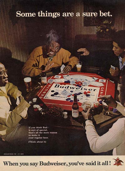 Old Budweiser ad - men playing cards: some things are a sure bet. The best beer ads