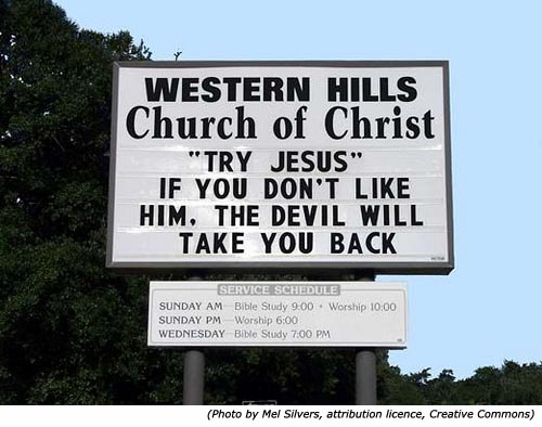 Stupid signs from Western Hills Church of Christ: