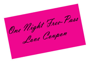 Sexy love coupon - free night pass.