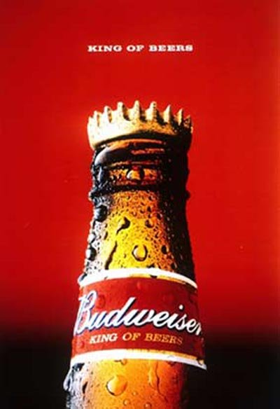 Budweiser ad - Budweiser bottle with crown. King of Beers