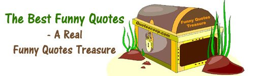 Funny quotes and funny sayings. A picture of a treasure from the bottom of the sea.