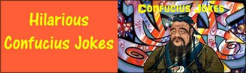 Confucius jokes and picture of Confucius