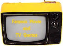 Famous movie quotes: Old charming tv set.
