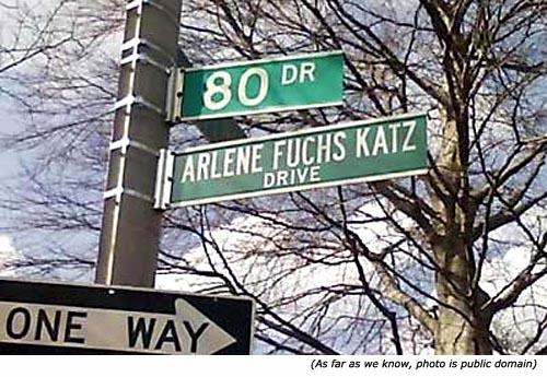 More funny street names. Arlene Fuchs Katz Drive