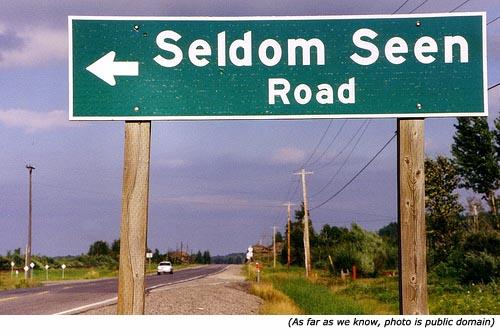 Funny street names: Seldom Seen Road!