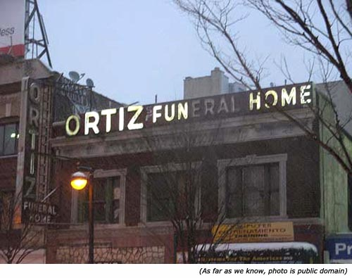 Funny signs. Funny neon sign from Ortiz funeral home.
