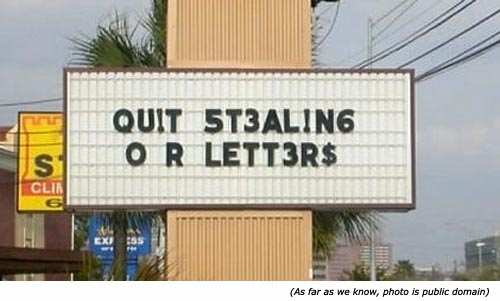 Funny signs: Qu!t 5t3al!ng or lett3r$