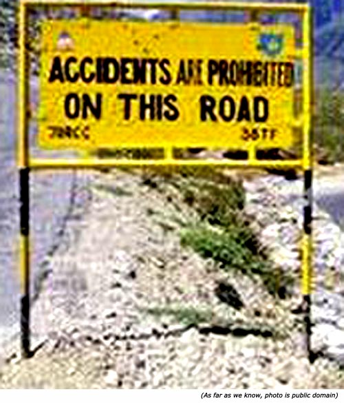 Funny road sign: Accidents are prohibited on this road!