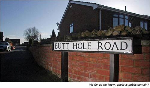 Hilariously funny street name: Butt Hole Road!