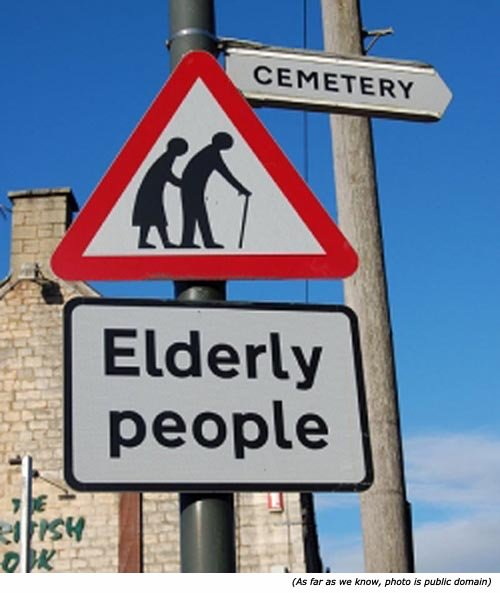 Hilarious funny traffic signs: Elderly people. Cemetery!