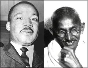 Martin Luther King and Mahatma Gandhi.