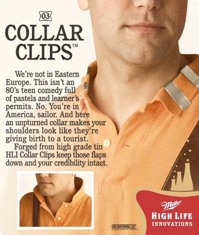 Miller beer commercials - Collar Clips - High Life Innovations.