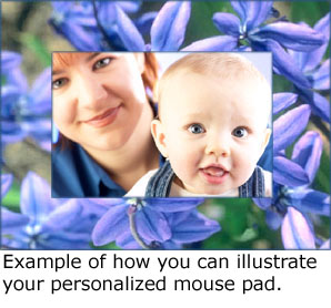 Example of how to make a personalized mouse pad: Picture of mom and smiling baby among blue flowers.