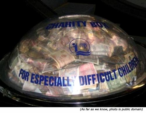 Funny charity box: For Especially Difficult Children!