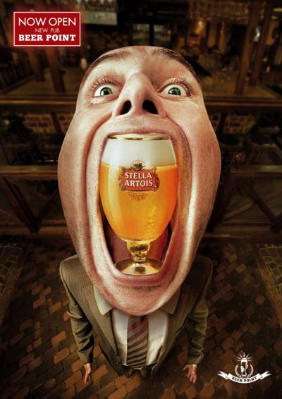 Stella Artois beer ads - Man holding a beer glass in his big open mouth! Now Open! New Pub! Beer Point!